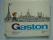 Gaston, tvůj kamarád z Francie